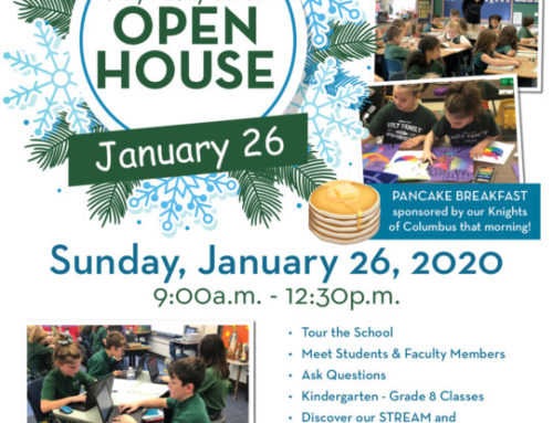 Holy Family Catholic School Open House, Sunday January 26th 9:00 am to 12:30 pm